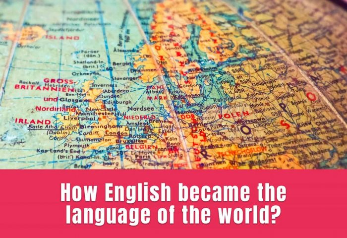How English became the language of the world?